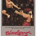 BloodSport (1988) – The Ultimate Van Damme Karate Movie