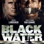 Jean-Claude Van Damme in 'Black Water' – Preview and First Impressions
