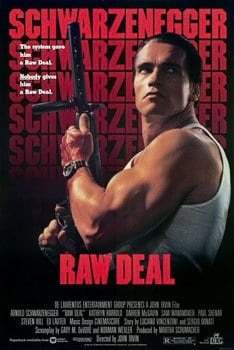 Arnold in Raw Deal