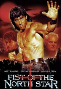 poster of the film starring Gary Daniels 'Fist of the North Star'.