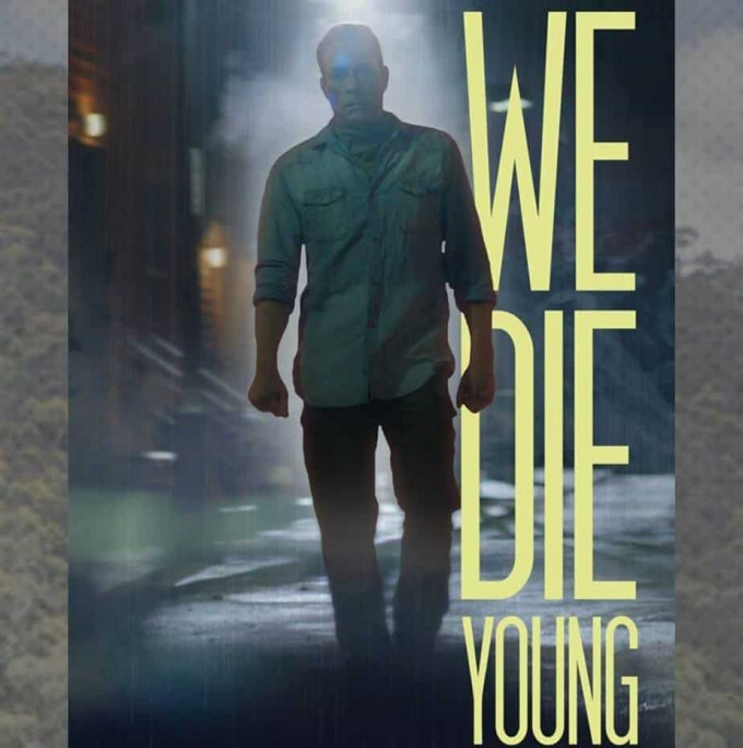 we die young movie